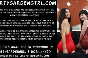 Double Anal Elbow Fisting And Punching Of Dirtygardengirl & Hotkinkyjo